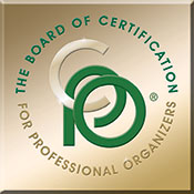 Certified Professional Organizer - The only organizer in the Capital Region with this accreditation. My certifications show my dedication to my profession.